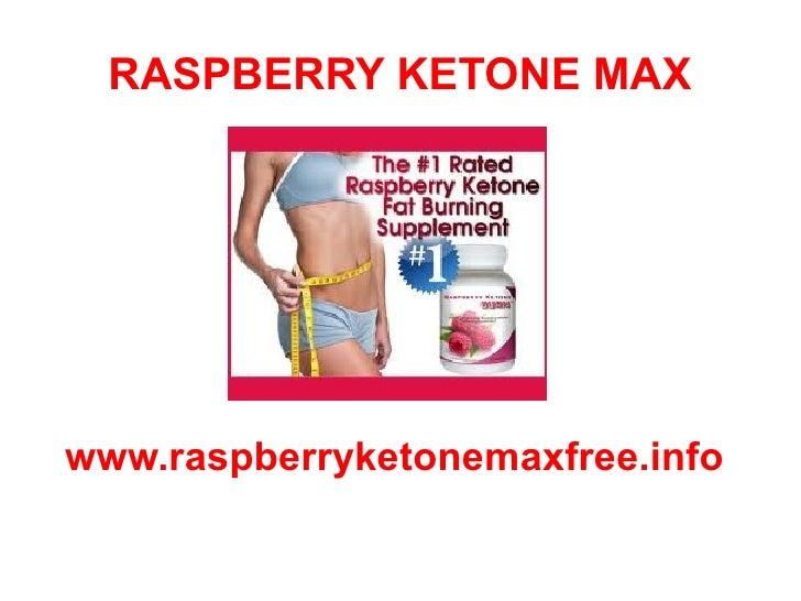 RASPBERRY KETONE MAXwww.raspberryketonemaxfree.info