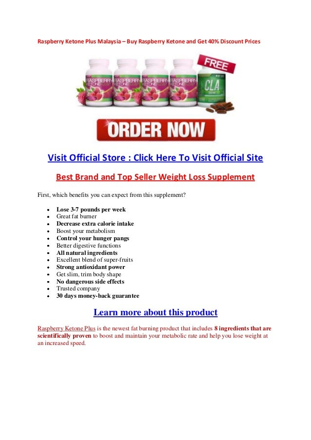 Raspberry Ketone Plus Malaysia – Buy Raspberry Ketone and Get 40% Discount Prices   Visit Official Store : Click Here To V...