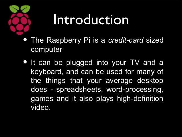 Raspberry pi  Slide 2