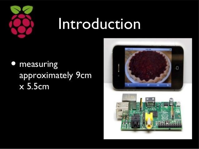 Raspberry pi  Slide 3