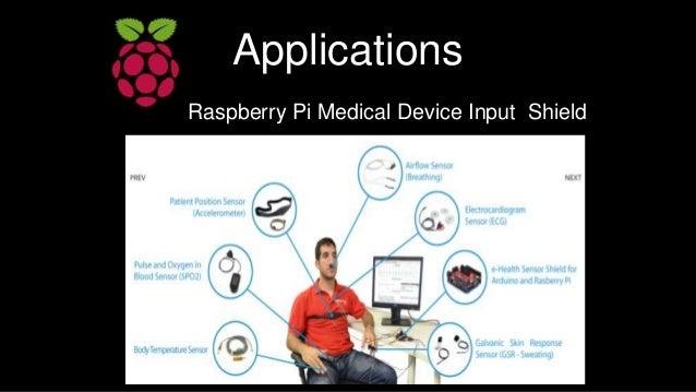 Applications Raspberry Pi Medical Device Input Shield