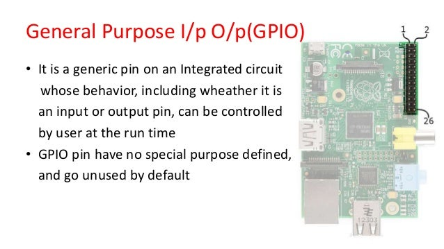 • It is a generic pin on an Integrated circuit whose behavior, including wheather it is an input or output pin, can be con...