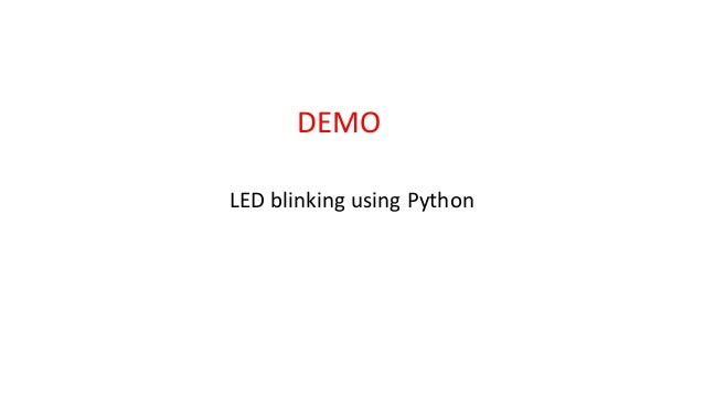 DEMO LED blinking using Python