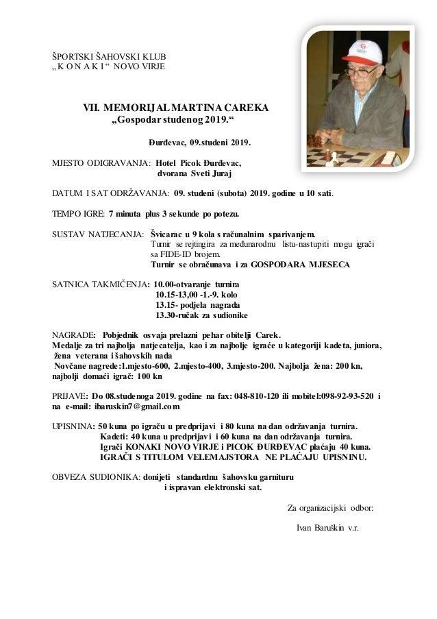 """ŠPORTSKI ŠAHOVSKI KLUB """" K O N A K I """" NOVO VIRJE VII. MEMORIJALMARTINA CAREKA """"Gospodarstudenog 2019."""" Đurđevac, 09.stude..."""