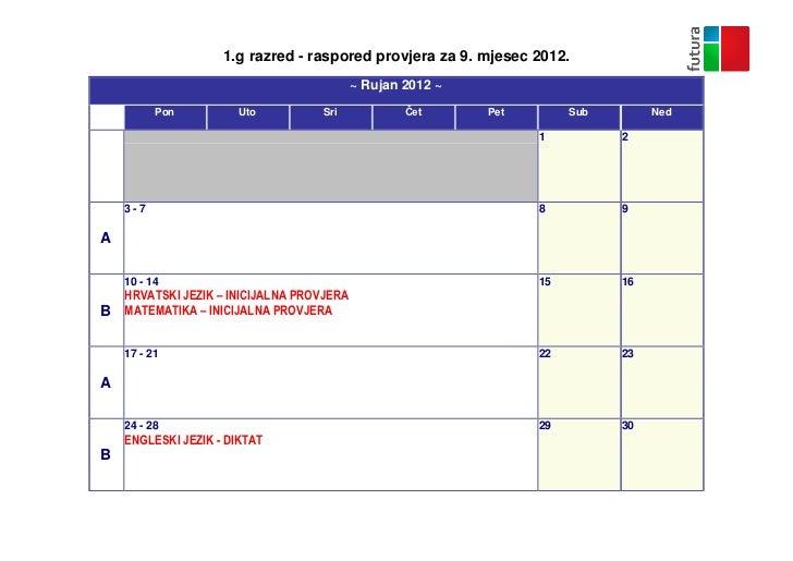 1.g razred - raspored provjera za 9. mjesec 2012.                                          ~ Rujan 2012 ~Sun          Pon ...