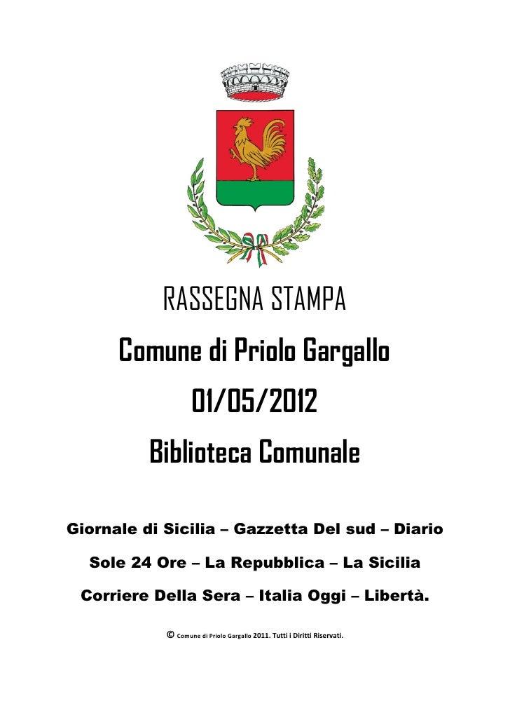 RASSEGNA STAMPA      Comune di Priolo Gargallo                    01/05/2012          Biblioteca ComunaleGiornale di Sicil...