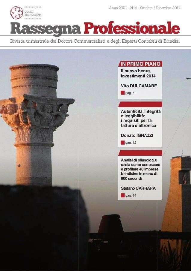Anno XXII - N° 4 - Ottobre / Dicembre 2014  ODCEC  BRVNDISIUM  Rassegna Professionale  Rivista trimestrale dei Dottori Com...