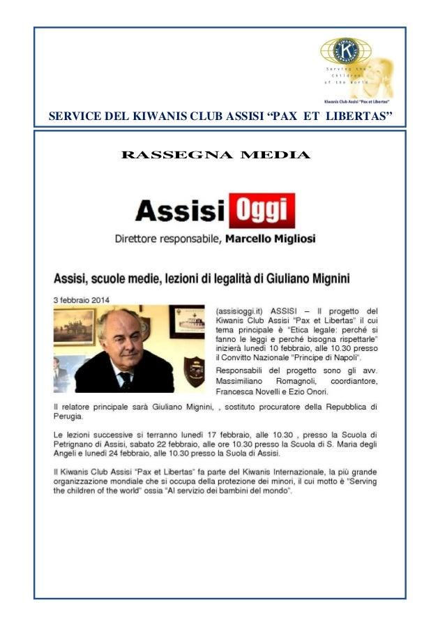 """SERVICE DEL KIWANIS CLUB ASSISI """"PAX ET LIBERTAS"""" RASSEGNA MEDIA"""
