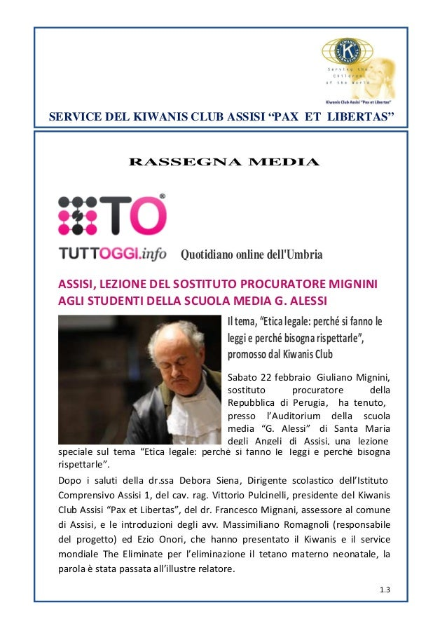 "SERVICE DEL KIWANIS CLUB ASSISI ""PAX ET LIBERTAS""  RASSEGNA MEDIA  Quotidiano online dell'Umbria ASSISI, LEZIONE DEL SOSTI..."