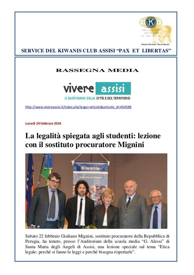 "SERVICE DEL KIWANIS CLUB ASSISI ""PAX ET LIBERTAS""  RASSEGNA MEDIA  http://www.vivereassisi.it/index.php?page=articolo&arti..."