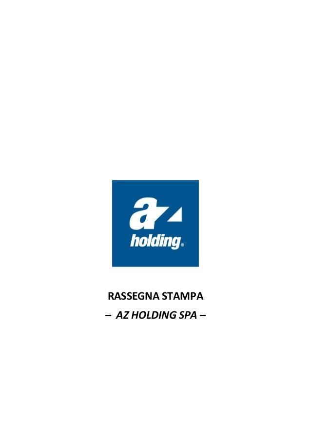 RASSEGNA STAMPA – AZ HOLDING SPA –