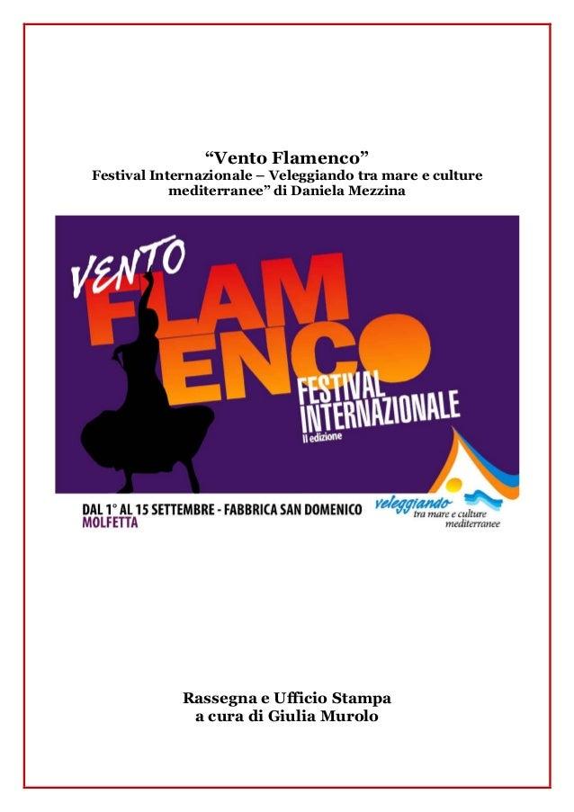 """""""Vento Flamenco"""" Festival Internazionale – Veleggiando tra mare e culture mediterranee"""" di Daniela Mezzina  Rassegna e Uff..."""