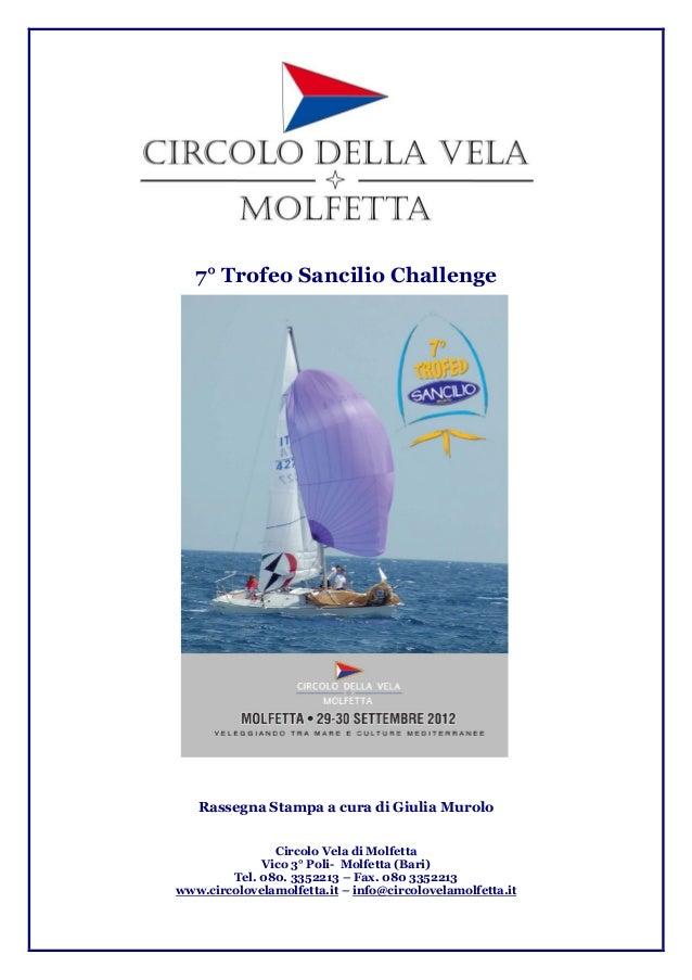 7° Trofeo Sancilio Challenge  Rassegna Stampa a cura di Giulia Murolo Circolo Vela di Molfetta Vico 3° Poli- Molfetta (Bar...