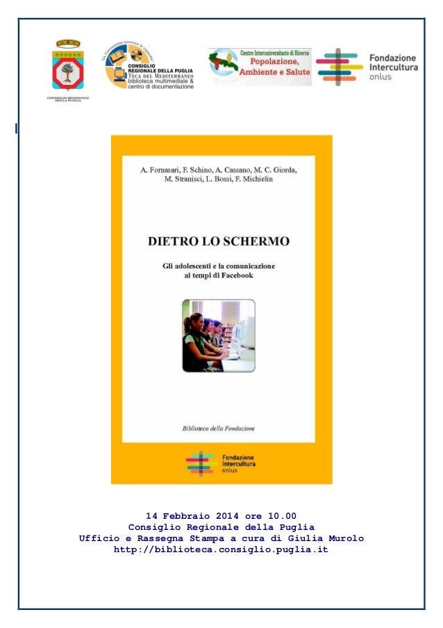 14 Febbraio 2014 ore 10.00 Consiglio Regionale della Puglia Ufficio e Rassegna Stampa a cura di Giulia Murolo http://bibli...