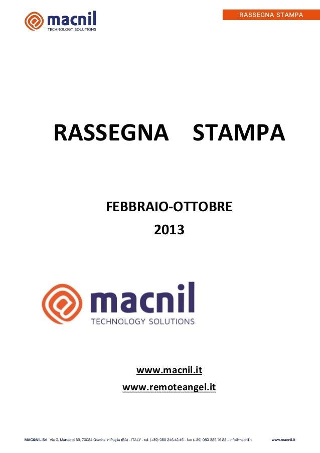 RASSEGNA STAMPA FEBBRAIO-OTTOBRE 2013  www.macnil.it www.remoteangel.it