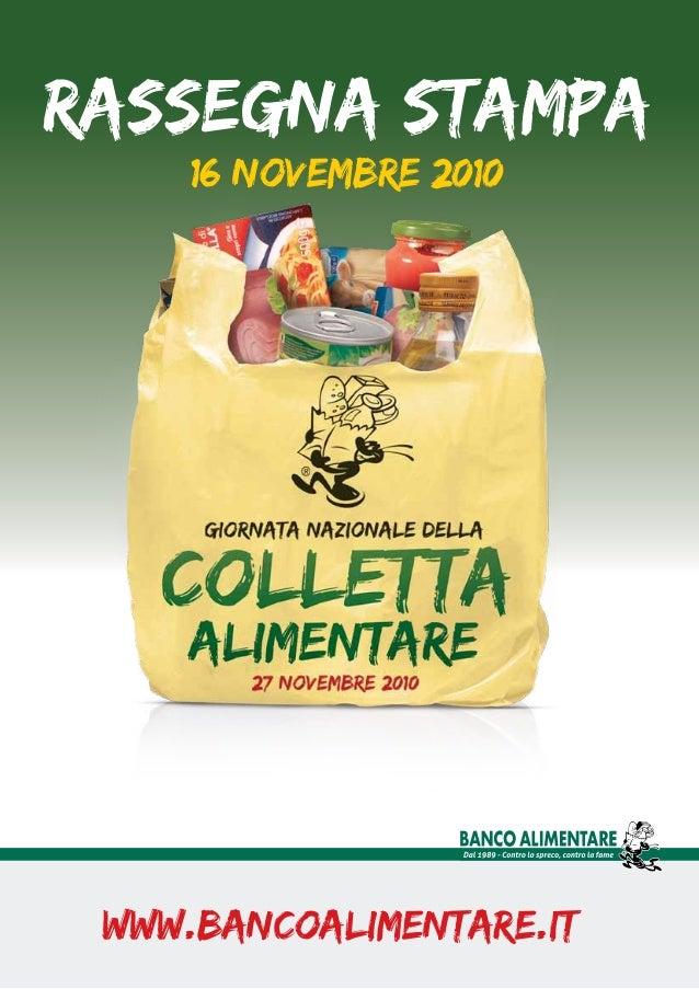 Rassegna Stampa 16 novembre 2010 www.bancoalimentare.it
