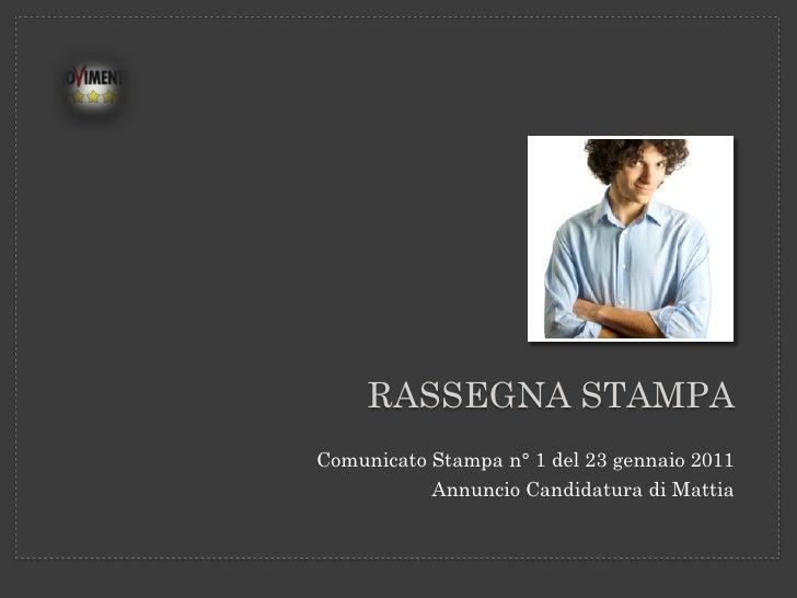 Rassegna stampa Comunicato n° 1 annuncio candidato sindaco