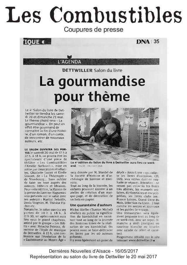 Les CombustiblesCoupures de presse Dernières Nouvelles d'Alsace - 16/05/2017 Représentation au salon du livre de Dettwille...
