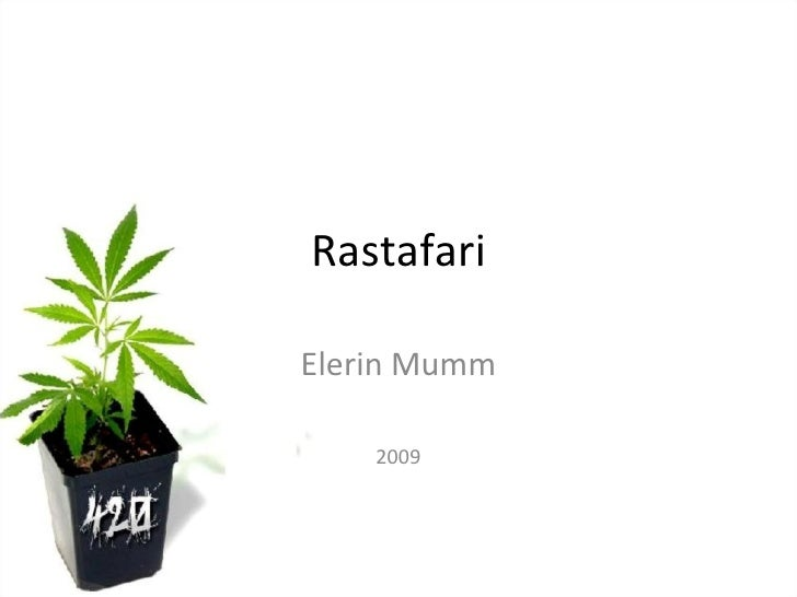 Rastafari Elerin Mumm 2009