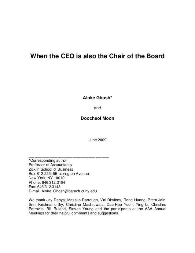 When the CEO is also the Chair of the Board Aloke Ghosh* and Doocheol Moon June 2009 _____________________________________...