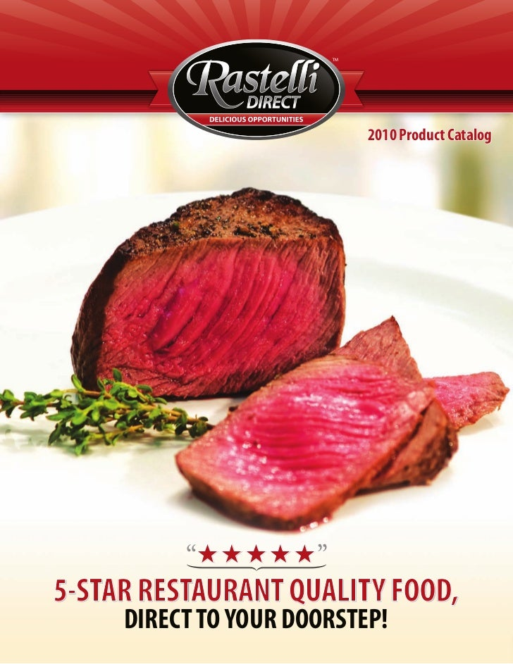 """2010 Product Catalog                      """"          """"5-STAR RESTAURANT QUALITY FOOD,     DIRECT TO YOUR DOORSTEP!"""