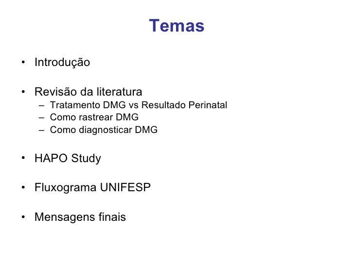 Rastreamento e  Diagnóstico DMG Megale 10 10 2008 Slide 3