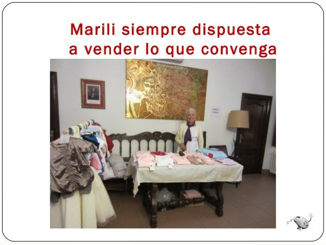 Marili siempre dispuestaa vender lo que convenga