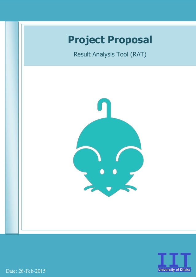 Project Proposal Result Analysis Tool (RAT) Date: 26-Feb-2015