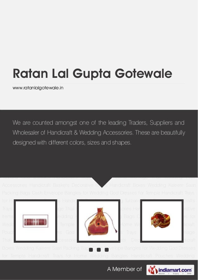 A Member ofRatan Lal Gupta Gotewalewww.ratanlalgotewale.inWedding Bangles Handicraft Pouches Wedding Turbans God Dresses H...