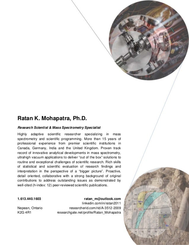 Ratan K. Mohapatra, Ph.D. Research Scientist & Mass Spectrometry Specialist Highly adaptive scientific researcher speciali...