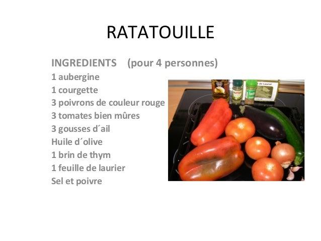 RATATOUILLEINGREDIENTS (pour 4 personnes)1 aubergine1 courgette3 poivrons de couleur rouge3 tomates bien mûres3 gousses d´...