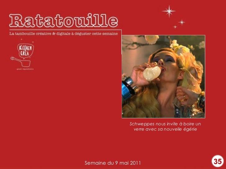 35 Semaine du 9 mai 2011 Schweppes nous invite à boire un verre avec sa nouvelle égérie