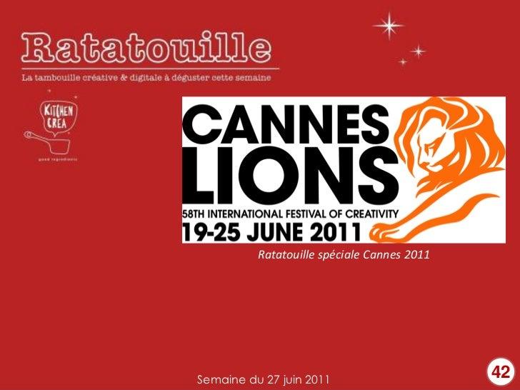 Ratatouille spéciale Cannes 2011Semaine du 27 juin 2011                      42