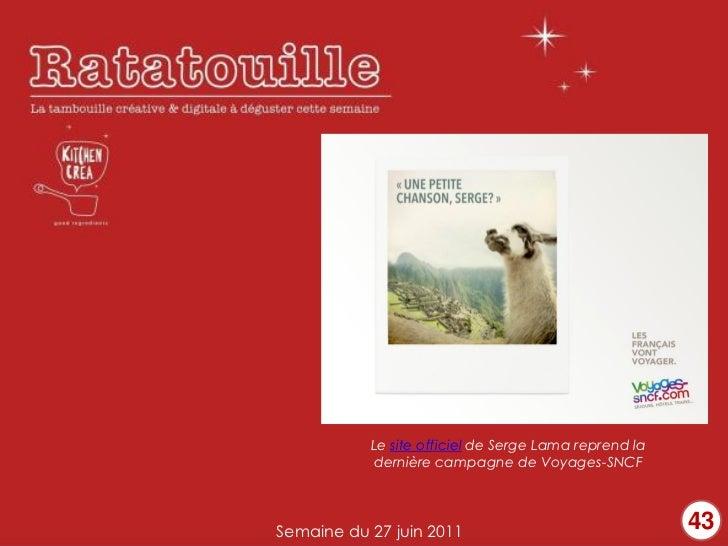 Le site officiel de Serge Lama reprend la            dernière campagne de Voyages-SNCFSemaine du 27 juin 2011             ...