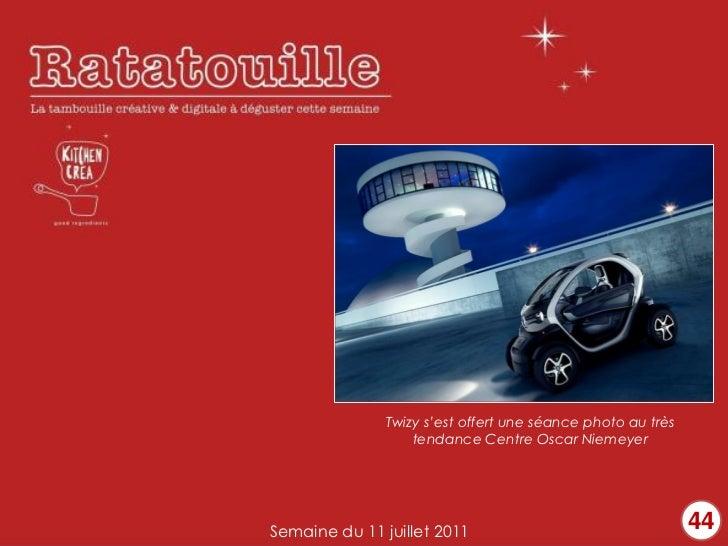 Twizy s'est offert une séance photo au très                   tendance Centre Oscar NiemeyerSemaine du 11 juillet 2011    ...
