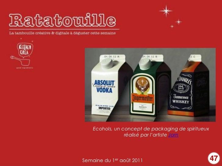 Ecohols, un concept de packaging de spiritueux                 réalisé par l'artiste JornSemaine du 1er août 2011         ...