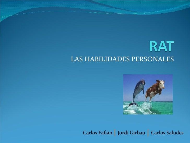 LAS HABILIDADES PERSONALES Carlos Fafián  |   Jordi Girbau   |   Carlos Saludes