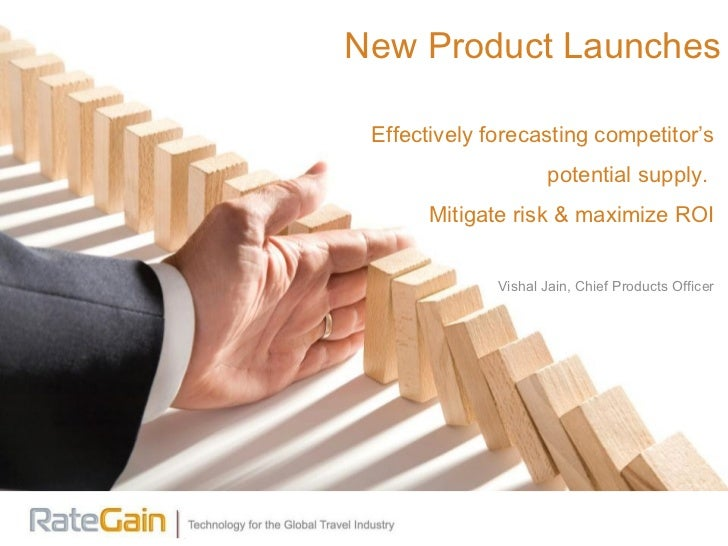 Effectively forecasting competitor's potential supply.  Mitigate risk & maximize ROI Vishal Jain, Chief Products Officer N...