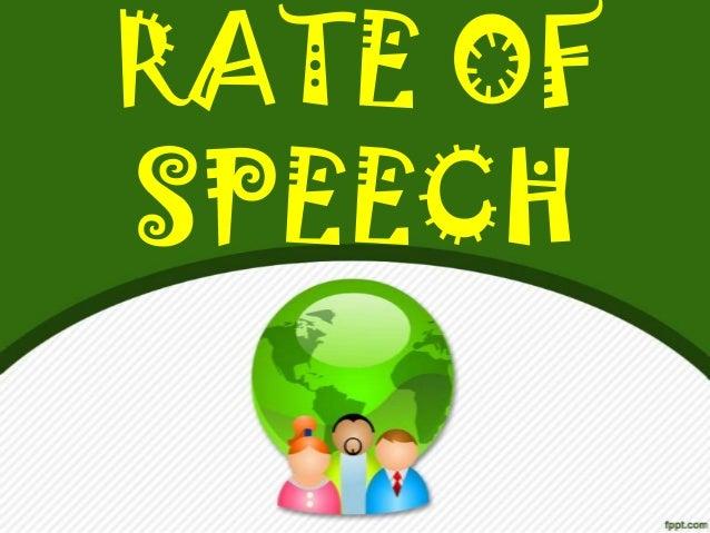 RATE OFSPEECH
