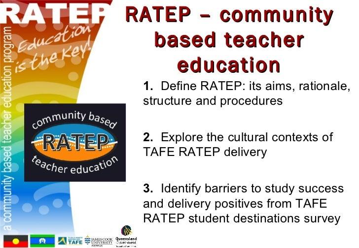 RATEP - a community based teacher education program Slide 3