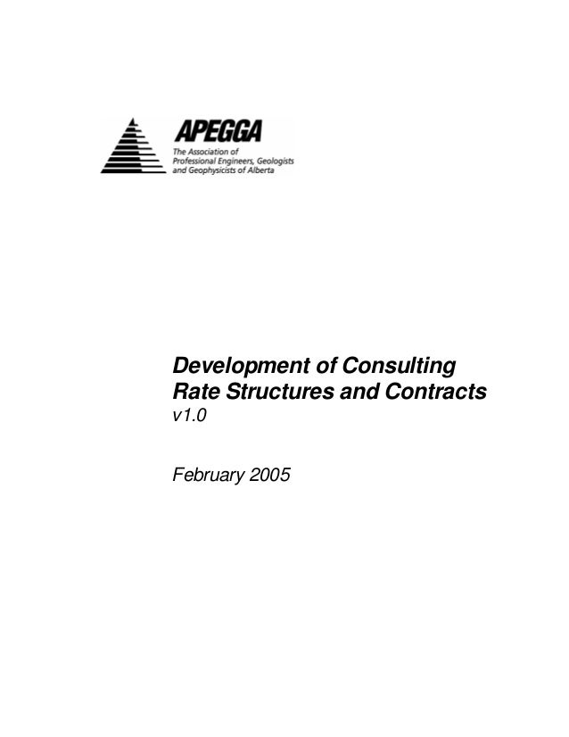 Development of Consulting Rate Structures and Contracts v1.0  February 2005