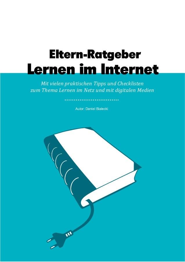1 Lernen im Internet Mit vielen praktischen Tipps und Checklisten zum Thema Lernen im Netz und mit digitalen Medien Lernen...