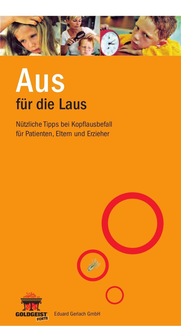 AusLausfür dieNützliche Tipps bei Kopflausbefallfür Patienten, Eltern und Erzieher             Eduard Gerlach GmbH