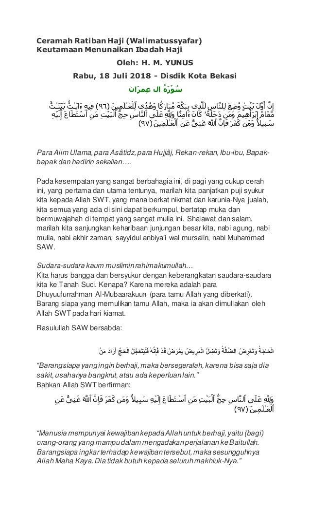 Ceramah Ratiban Haji (Walimatussyafar) Keutamaan Menunaikan Ibadah Haji Oleh: H. M. YUNUS Rabu, 18 Juli 2018 - Disdik Kota...