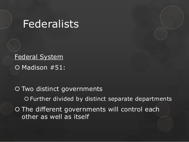 federalists advantages According to dr dianne berman of santa monica college, the advantages of federalism include the ability to experiment with policy, empowerment of local government.