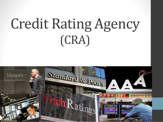 Credit Rating Agency (CRA)
