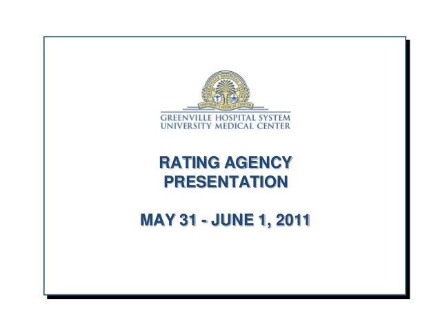 RATING AGENCY PRESENTATION MAY 31 - JUNE 1, 2011