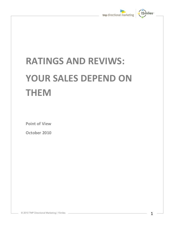 RATINGS AND REVIWS:YOUR SALES DEPEND ONTHEMPoint of ViewOctober 2010                       1