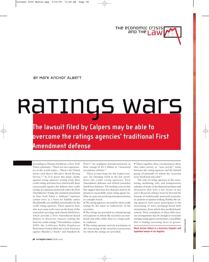 by Mark Anchor Albert     Ratings wars  The lawsuit filed by Calpers may be able to  overcome the ratings agencies' tradit...