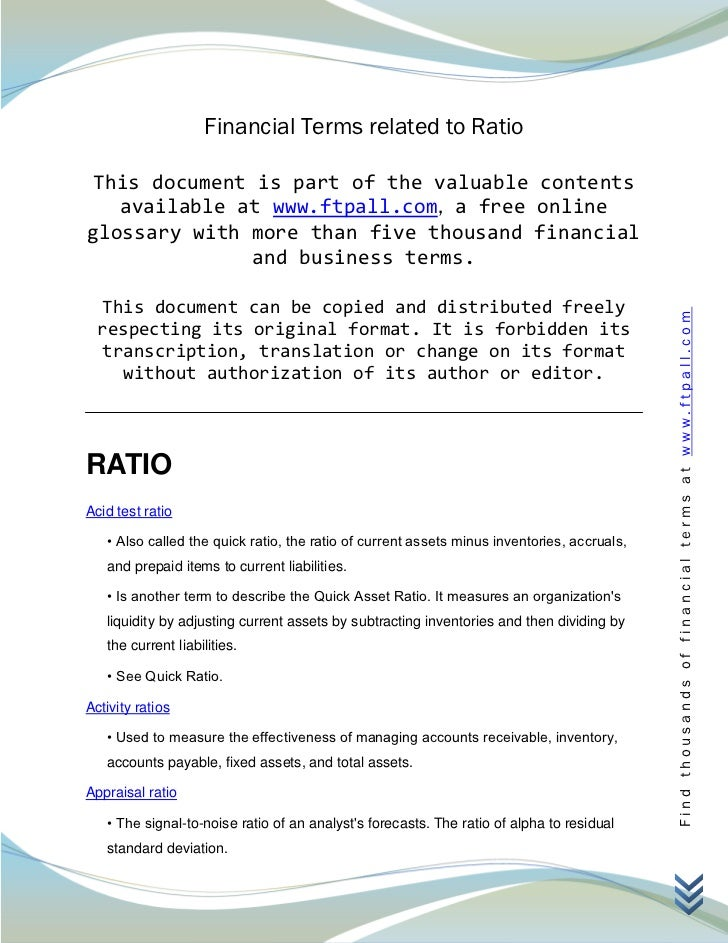 Financial Terms related to Ratio This document is part of the valuable contents   available at www.ftpall.com, a free onli...